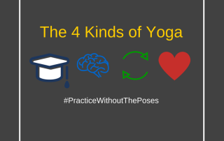 The 4 Kinds of Yoga
