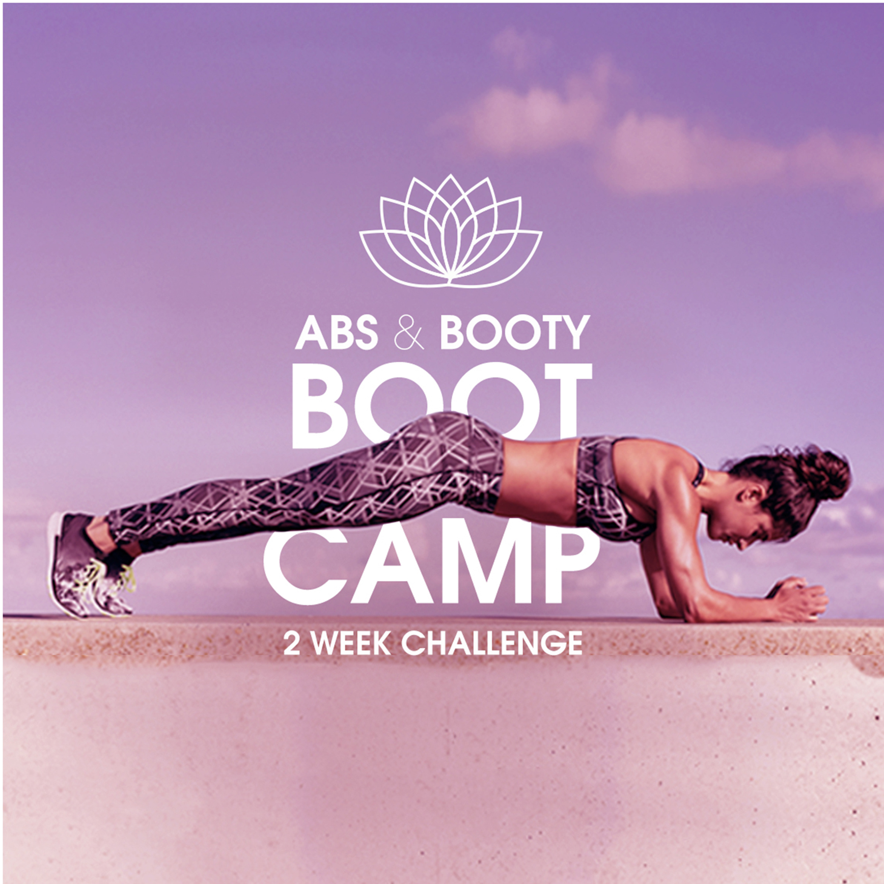 5 Reasons to Strengthen your Abs & Booty: 2-Week Abs & Booty Bootcamp Challenge