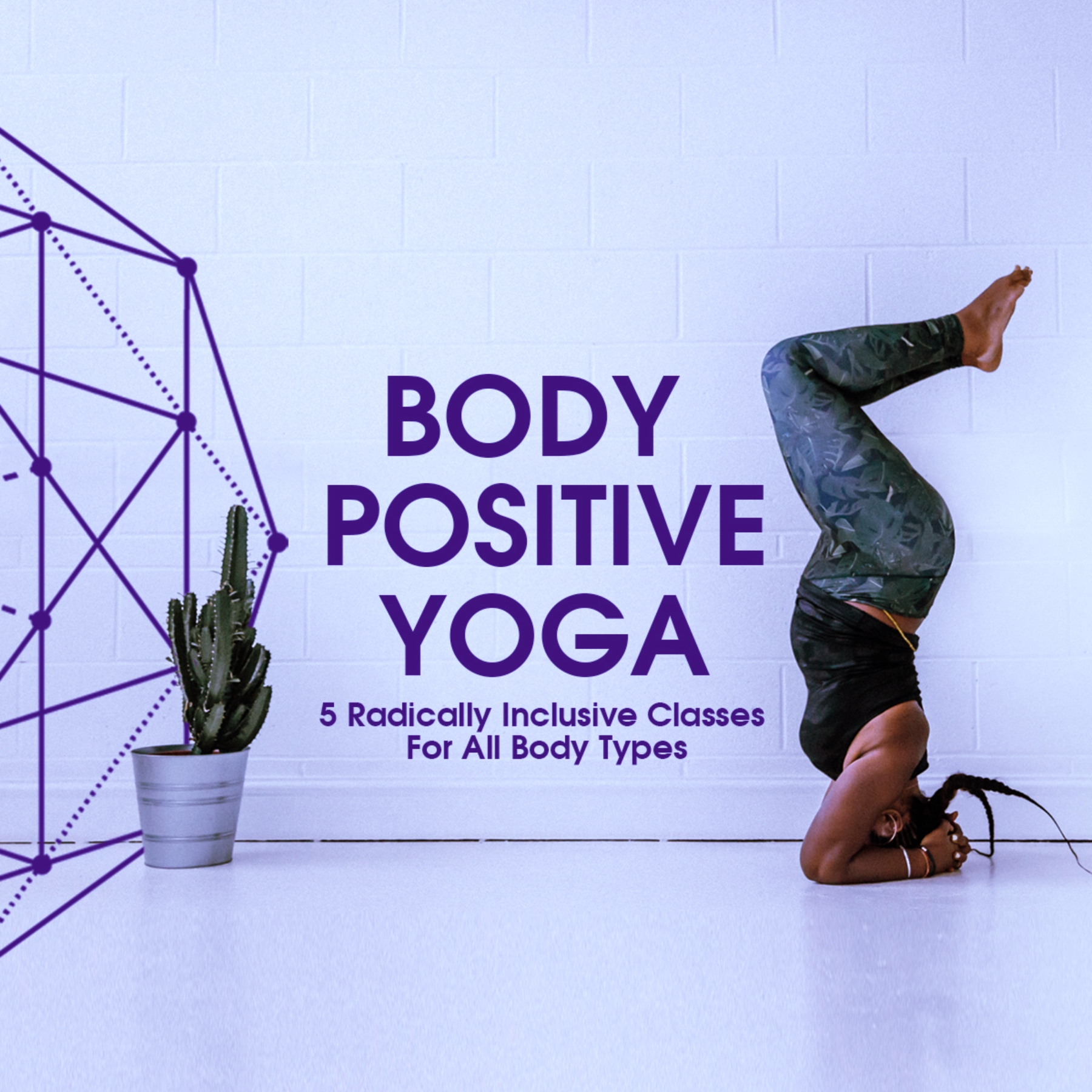 Body Positive Yoga | Radically Inclusive Yoga Program