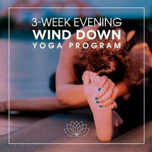 3-Week Evening Wind Down Yoga Program