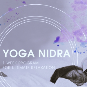 Yoga Nidra: 1 Week Program for Ultimate Relaxation