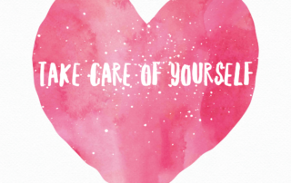 Take Care of Yourself