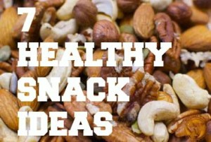7 Healthy Snacks you Will Love