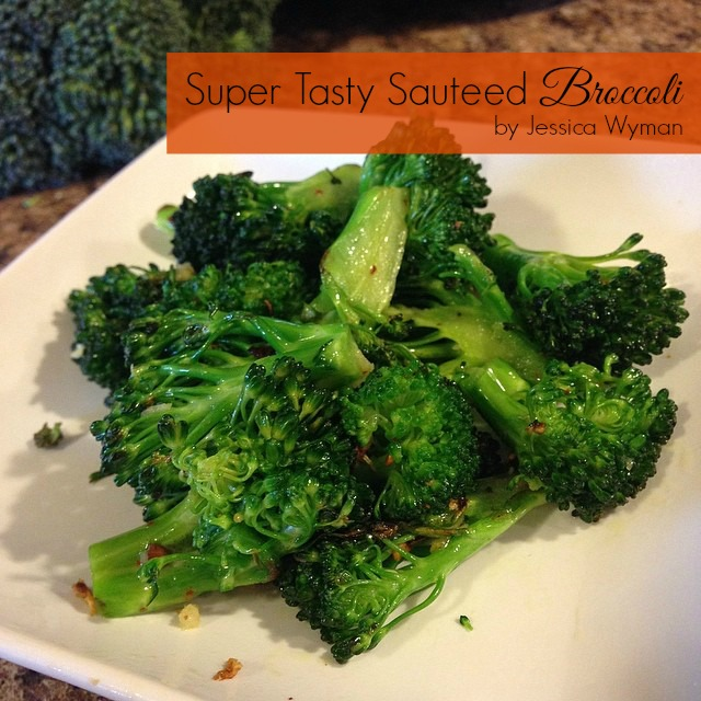 Super Tasty Sauteed Broccoli