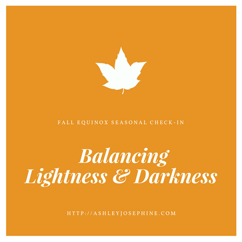 Fall Equinox Seasonal Check In