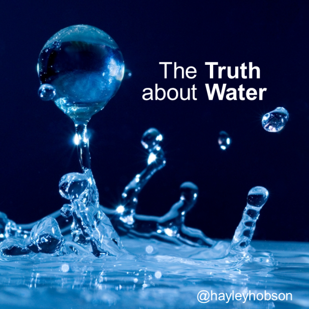 The Truth (and Tales) about Water