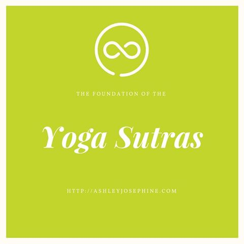 The Foundation of Yoga Sutras