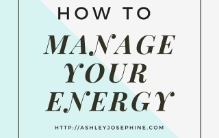 How to Manage Your Energy