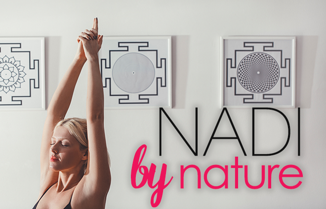 Nadi by Nature: Get To Know Your Energy Pathways