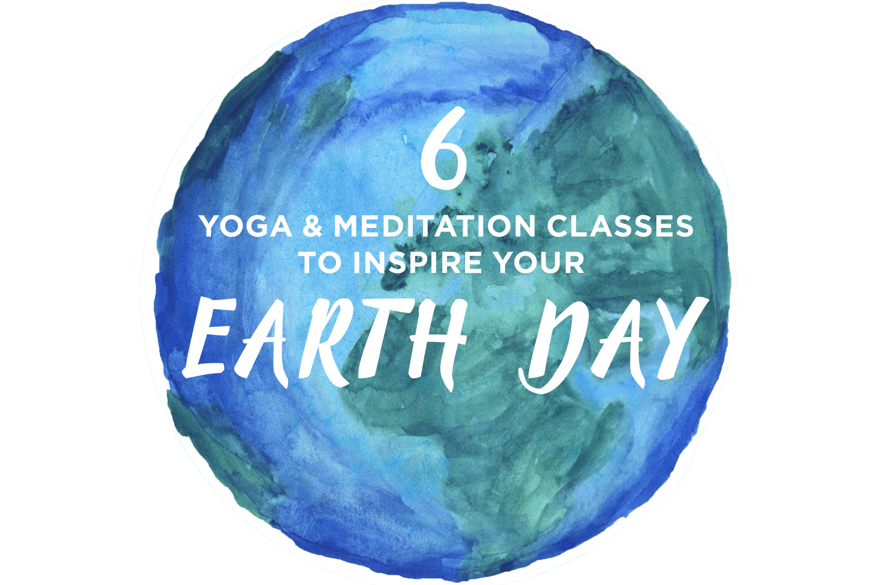 6 Ways for Yogis to Celebrate Earth Day