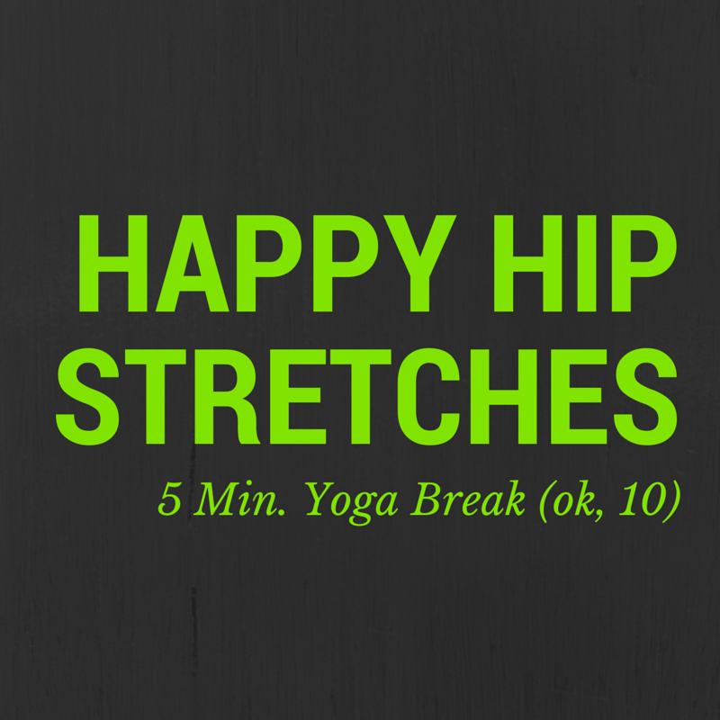Happy Hip Stretches