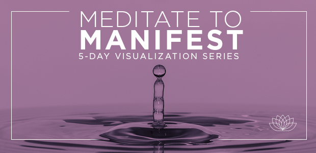 Meditate to Manifest: 5-Day Visualization Series