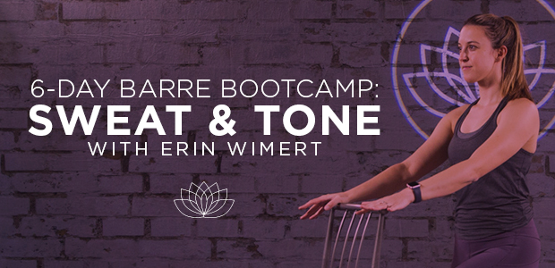 6-Day Barre Boot Camp: Sweat & Tone
